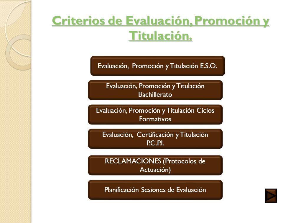 Criterios de Evaluación, Promoción y Titulación.