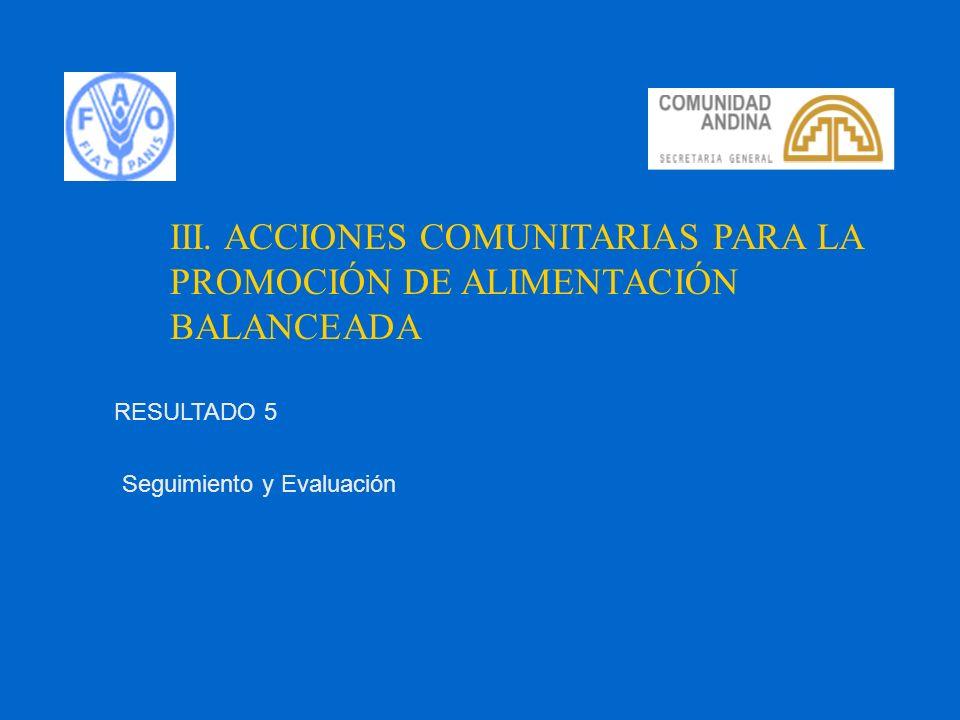 III. ACCIONES COMUNITARIAS PARA LA PROMOCIÓN DE ALIMENTACIÓN BALANCEADA