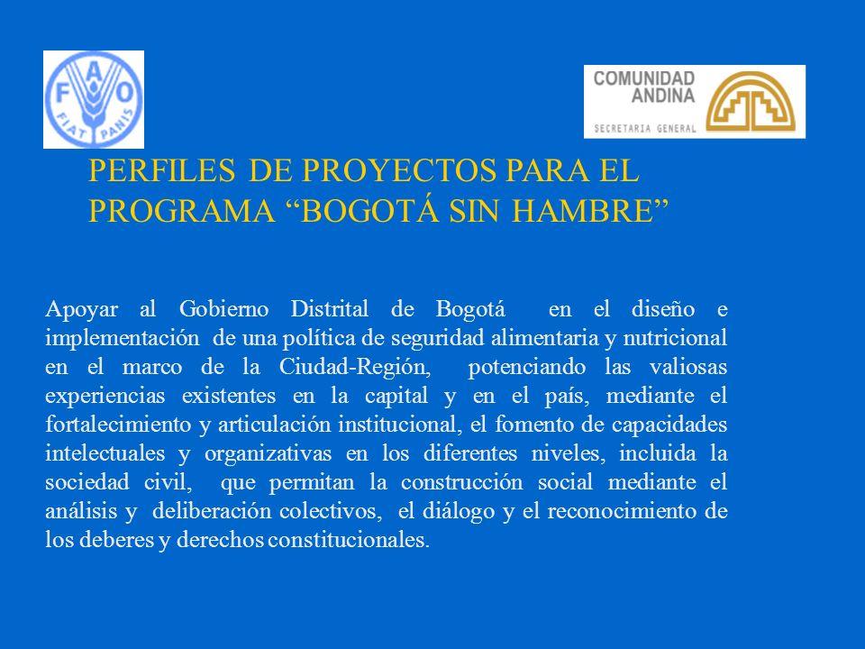 PERFILES DE PROYECTOS PARA EL PROGRAMA BOGOTÁ SIN HAMBRE