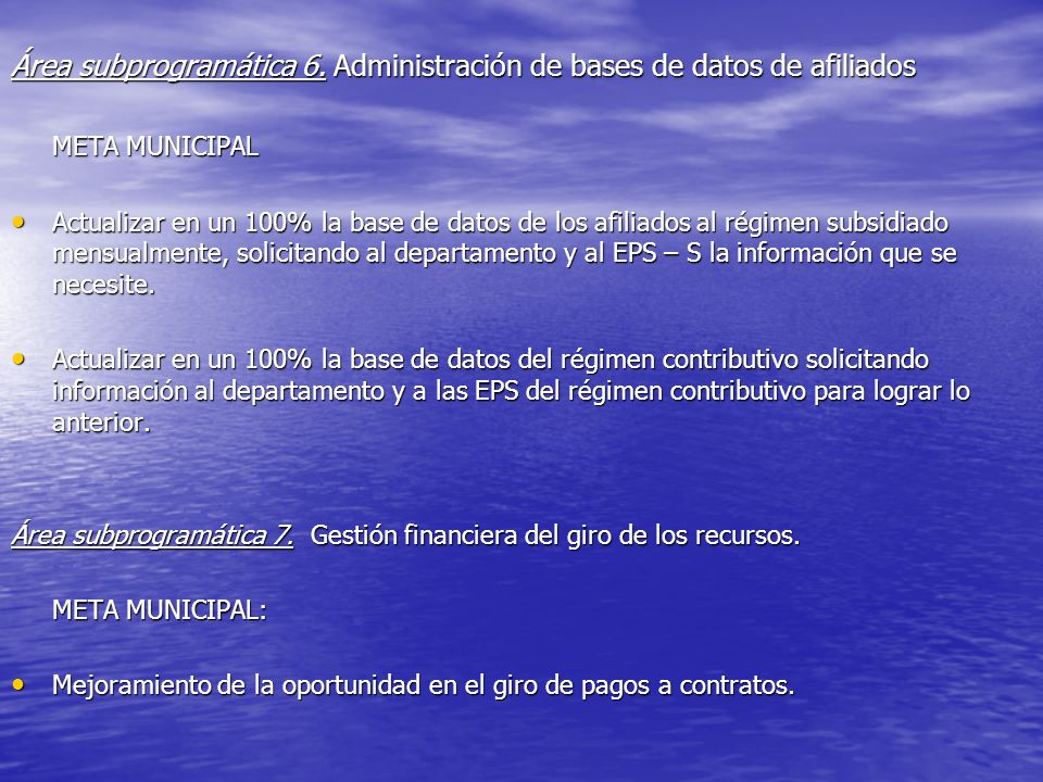 Área subprogramática 6. Administración de bases de datos de afiliados