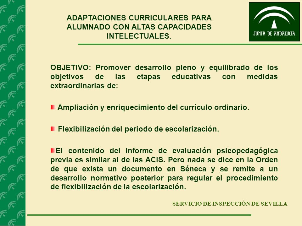 Ampliación y enriquecimiento del currículo ordinario.