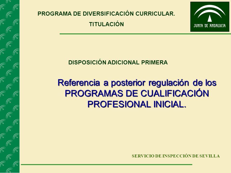 PROGRAMA DE DIVERSIFICACIÓN CURRICULAR. DISPOSICIÓN ADICIONAL PRIMERA