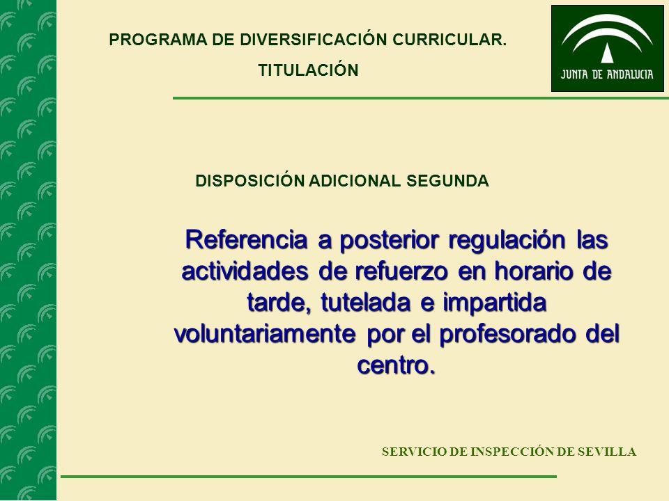 PROGRAMA DE DIVERSIFICACIÓN CURRICULAR. DISPOSICIÓN ADICIONAL SEGUNDA