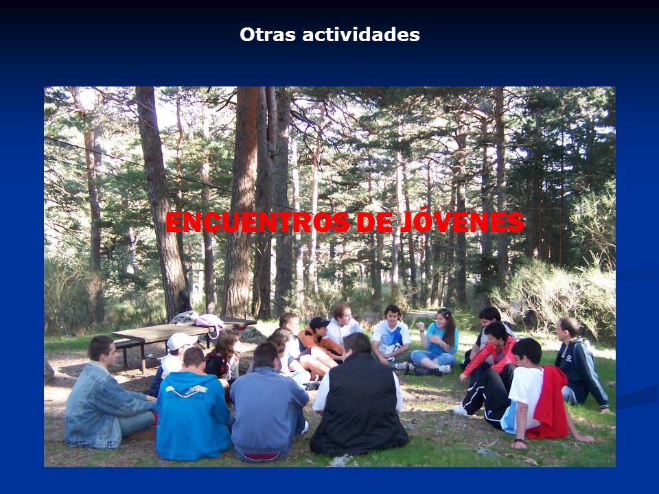 Otras actividades ENCUENTROS DE JÓVENES
