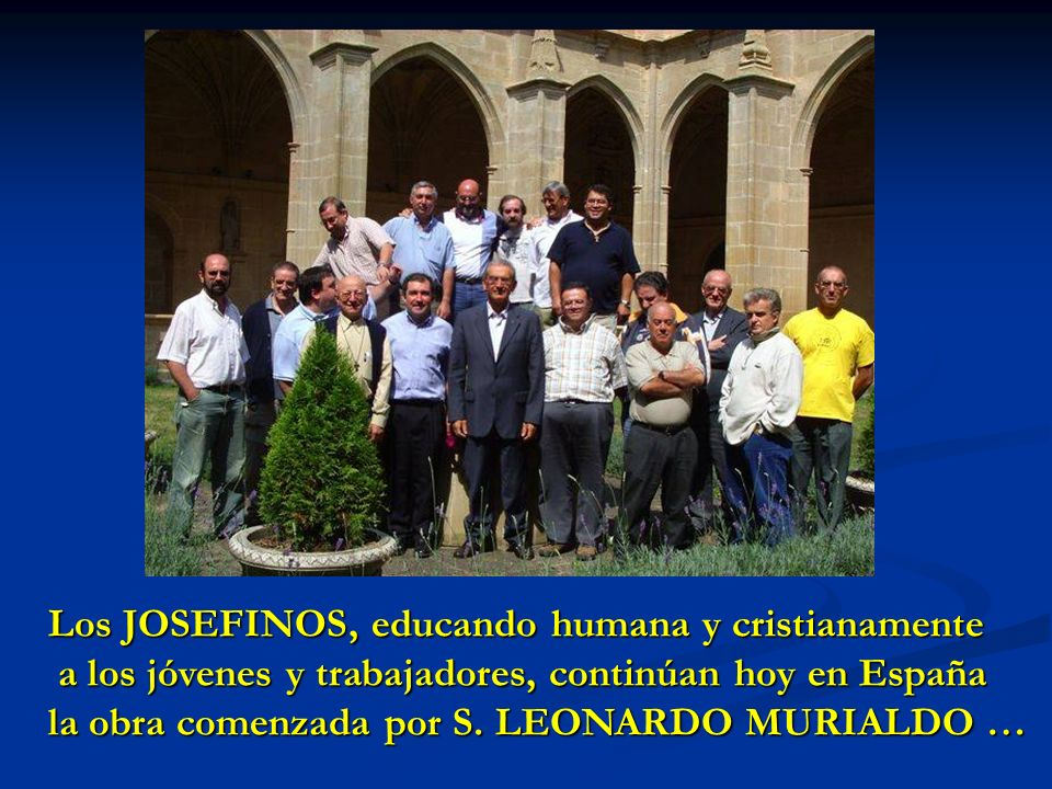 Los JOSEFINOS, educando humana y cristianamente