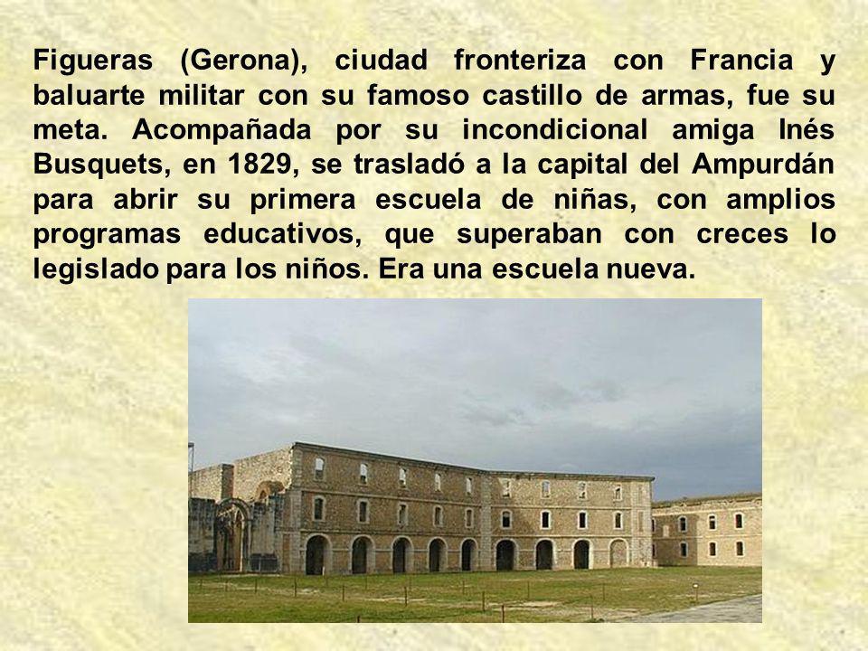 Figueras (Gerona), ciudad fronteriza con Francia y baluarte militar con su famoso castillo de armas, fue su meta.