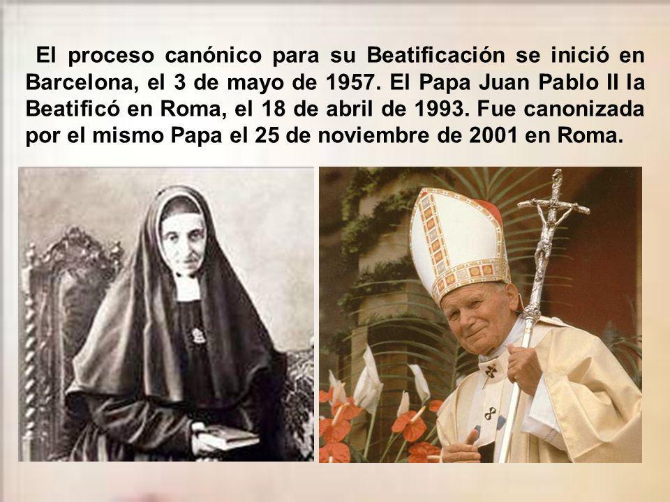 El proceso canónico para su Beatificación se inició en Barcelona, el 3 de mayo de 1957.