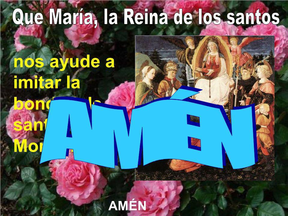 Que María, la Reina de los santos
