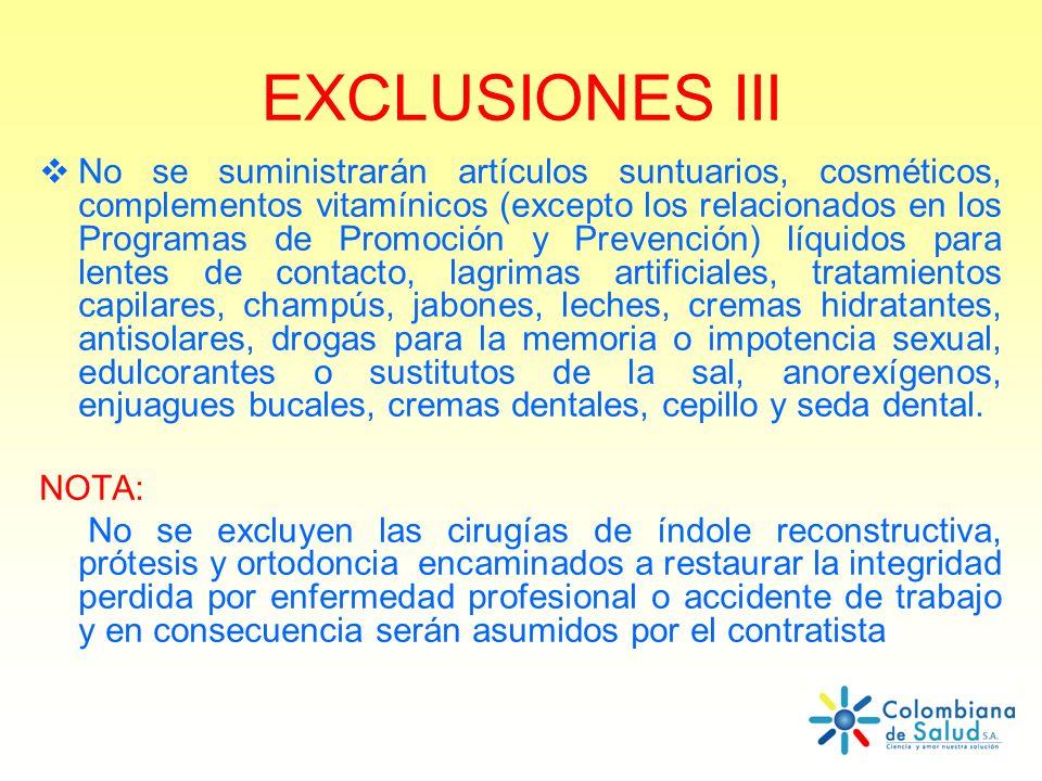 EXCLUSIONES III