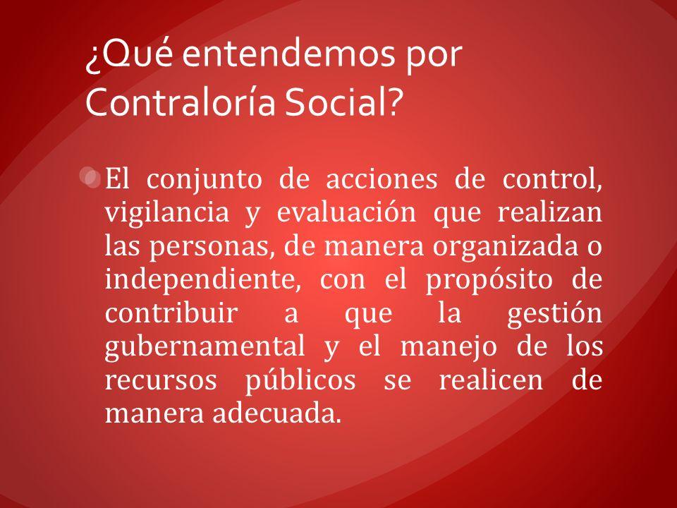 ¿Qué entendemos por Contraloría Social