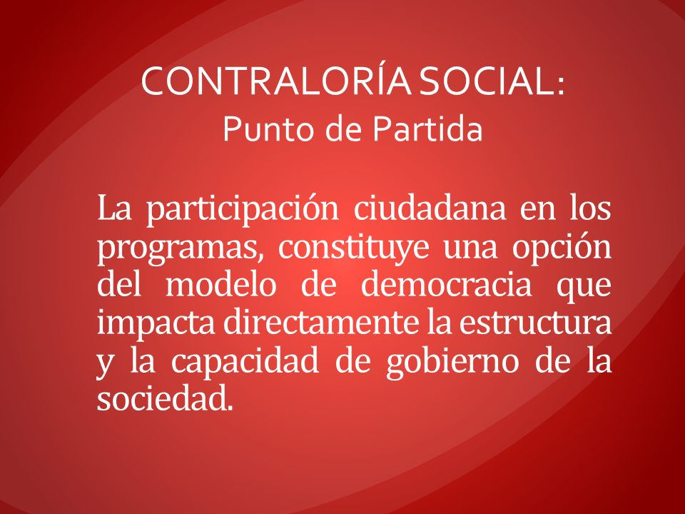 CONTRALORÍA SOCIAL: Punto de Partida