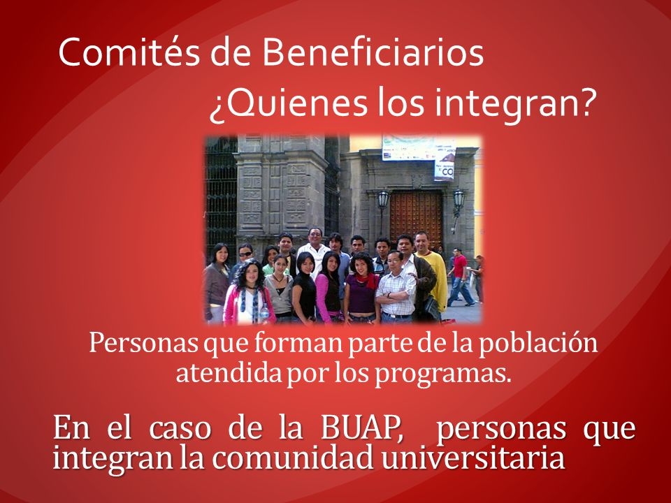 Comités de Beneficiarios ¿Quienes los integran