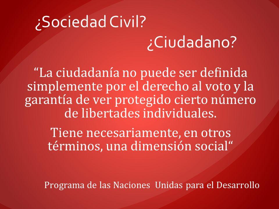 ¿Sociedad Civil ¿Ciudadano