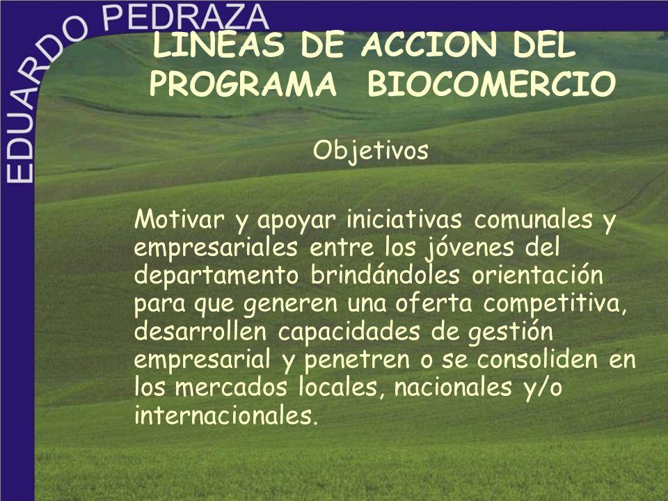 LINEAS DE ACCION DEL PROGRAMA BIOCOMERCIO