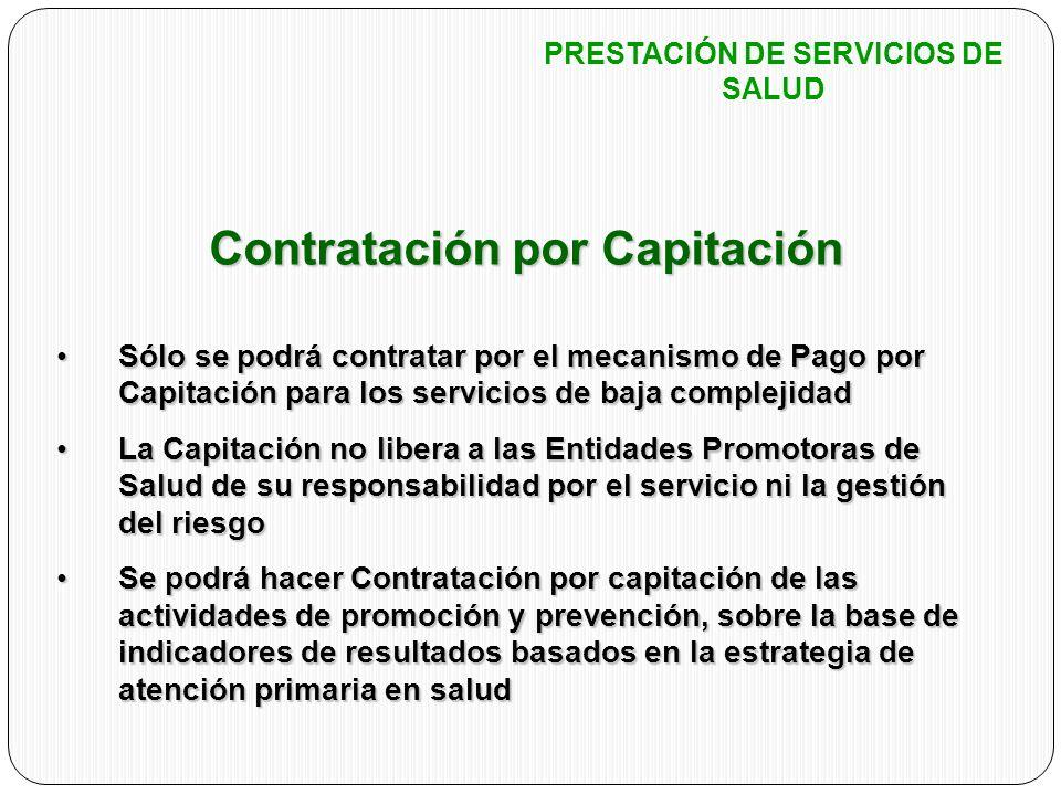 PRESTACIÓN DE SERVICIOS DE SALUD Contratación por Capitación