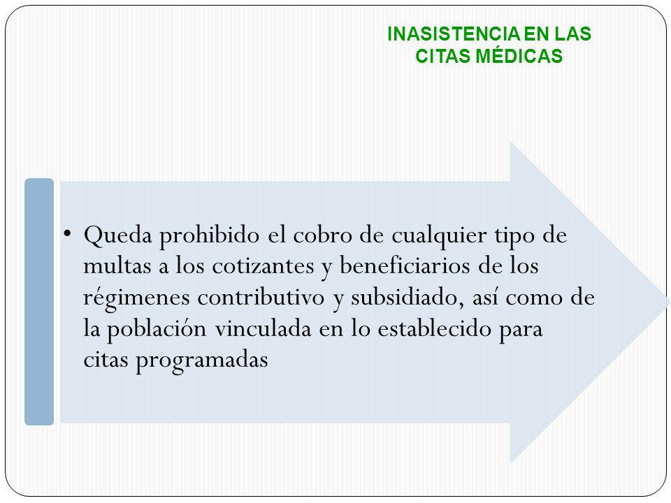 INASISTENCIA EN LAS CITAS MÉDICAS.