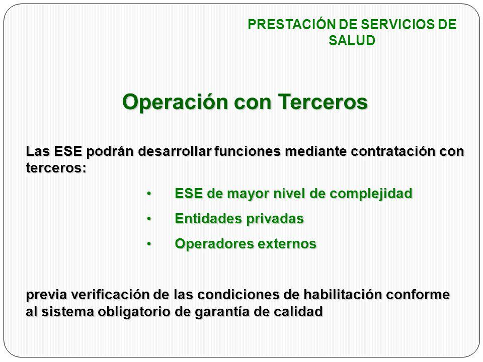 PRESTACIÓN DE SERVICIOS DE SALUD Operación con Terceros