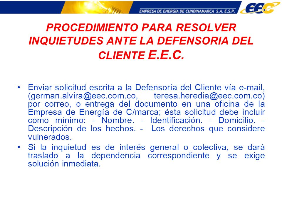 PROCEDIMIENTO PARA RESOLVER INQUIETUDES ANTE LA DEFENSORIA DEL CLIENTE E.E.C.