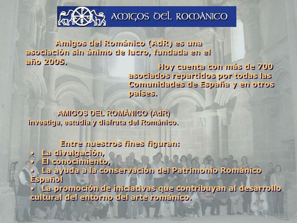 Amigos del Románico (AdR) es una asociación sin ánimo de lucro, fundada en el año 2005.