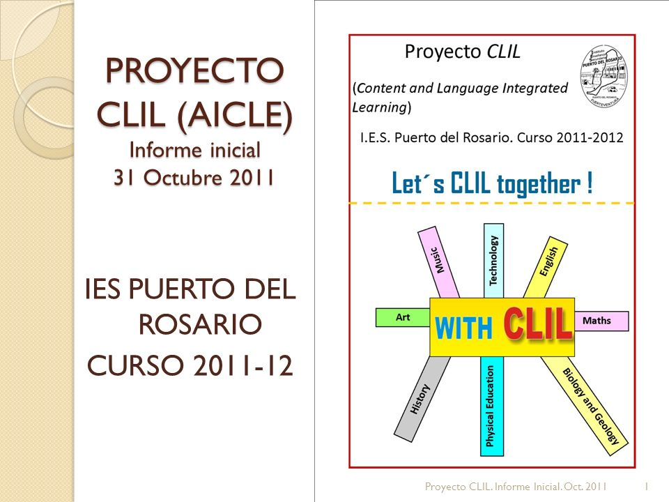 PROYECTO CLIL (AICLE) Informe inicial 31 Octubre 2011