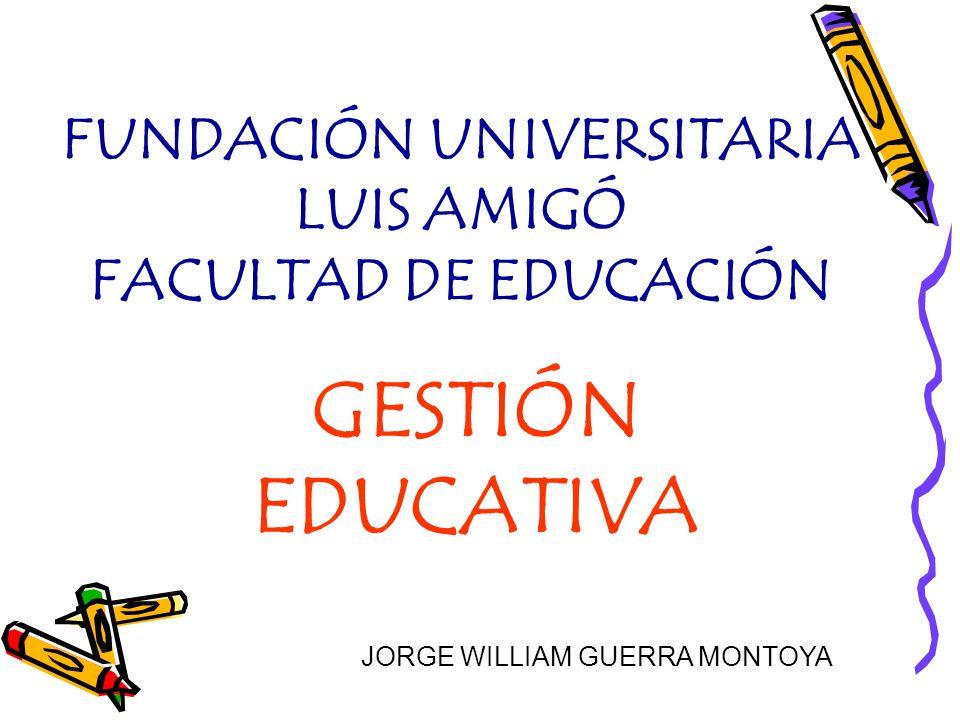FUNDACIÓN UNIVERSITARIA LUIS AMIGÓ FACULTAD DE EDUCACIÓN