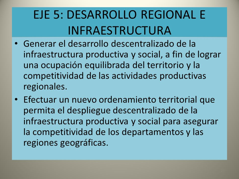EJE 5: DESARROLLO REGIONAL E INFRAESTRUCTURA