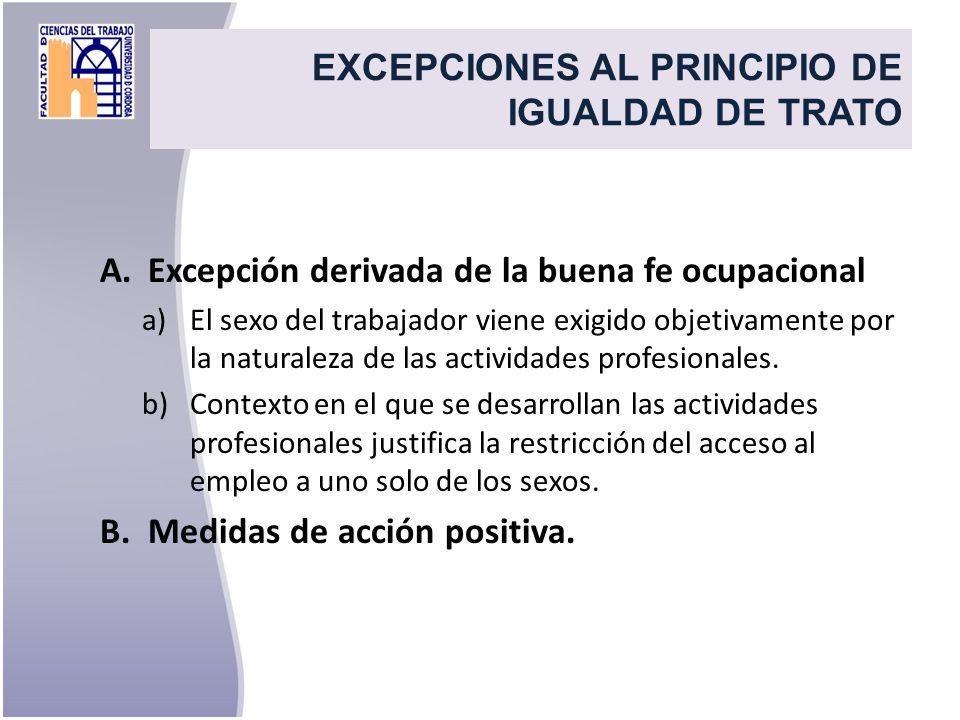 EXCEPCIONES AL PRINCIPIO DE IGUALDAD DE TRATO