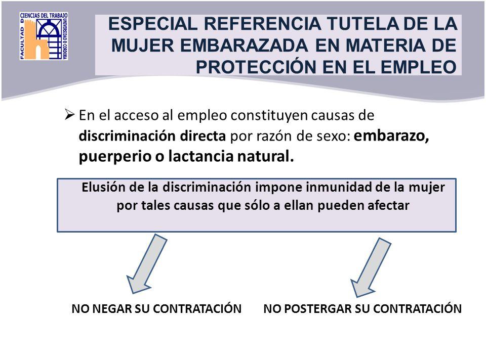 Title ESPECIAL REFERENCIA TUTELA DE LA MUJER EMBARAZADA EN MATERIA DE PROTECCIÓN EN EL EMPLEO.