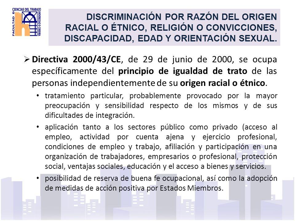 DISCRIMINACIÓN POR RAZÓN DEL ORIGEN RACIAL O ÉTNICO, RELIGIÓN O CONVICCIONES, DISCAPACIDAD, EDAD Y ORIENTACIÓN SEXUAL.
