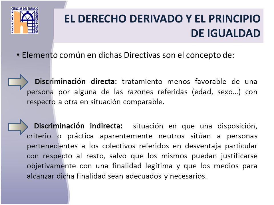 EL DERECHO DERIVADO Y EL PRINCIPIO DE IGUALDAD
