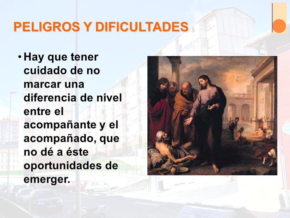 PELIGROS Y DIFICULTADES