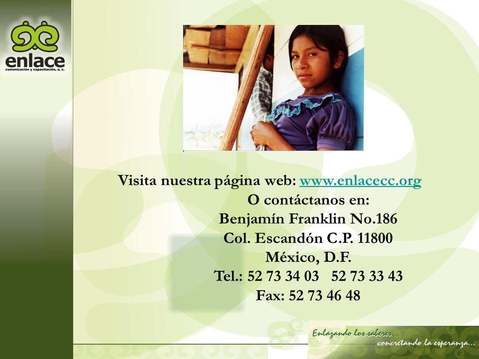Visita nuestra página web: www.enlacecc.org O contáctanos en: Benjamín Franklin No.186. Col. Escandón C.P. 11800.
