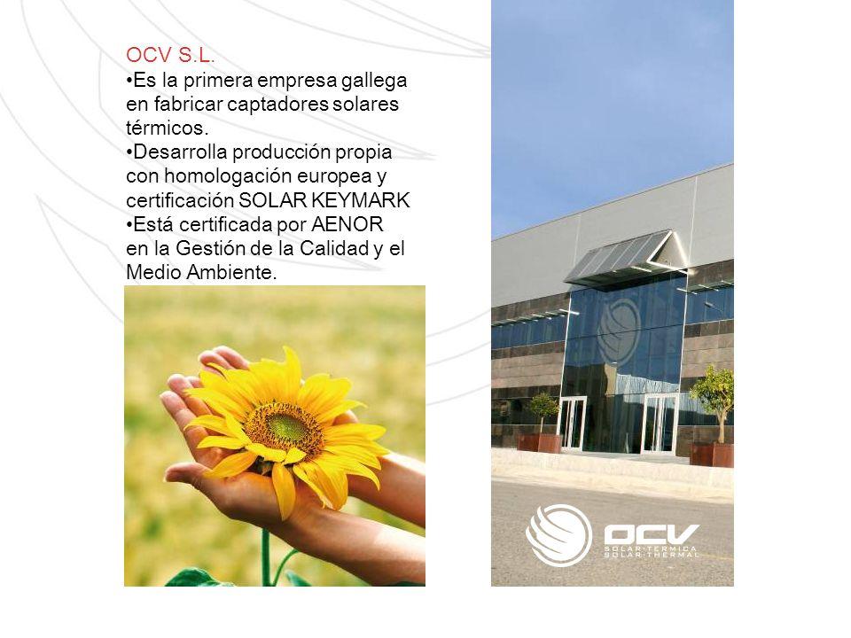 OCV S.L. Es la primera empresa gallega en fabricar captadores solares térmicos.