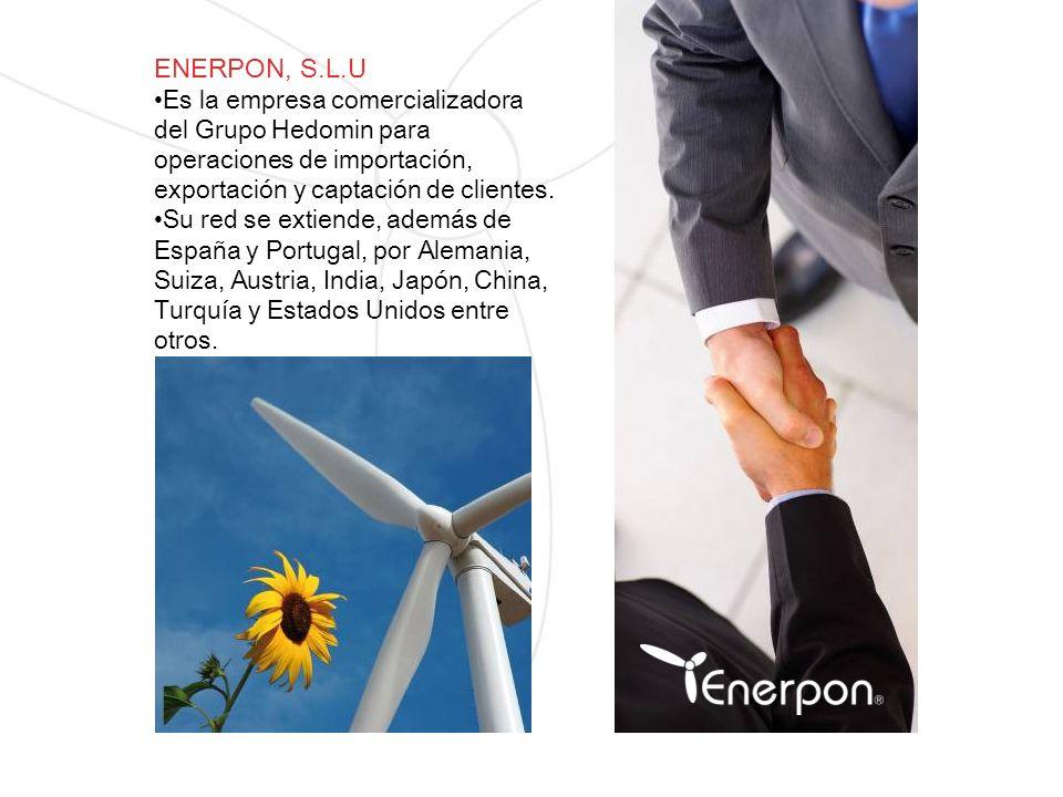 ENERPON, S.L.U Es la empresa comercializadora del Grupo Hedomin para operaciones de importación, exportación y captación de clientes.