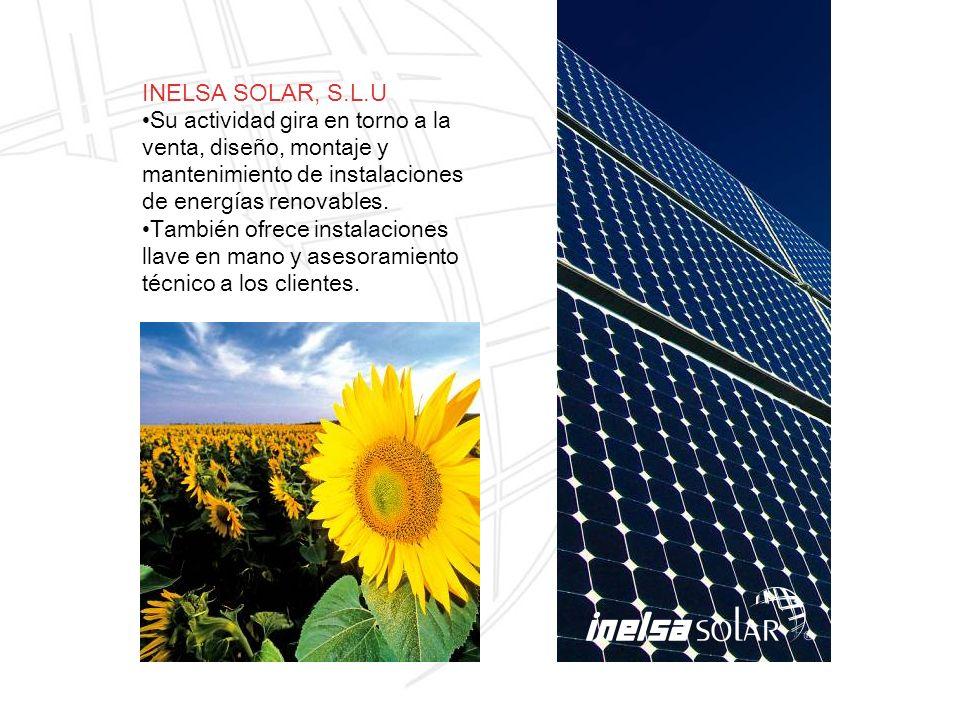 INELSA SOLAR, S.L.U Su actividad gira en torno a la venta, diseño, montaje y mantenimiento de instalaciones de energías renovables.