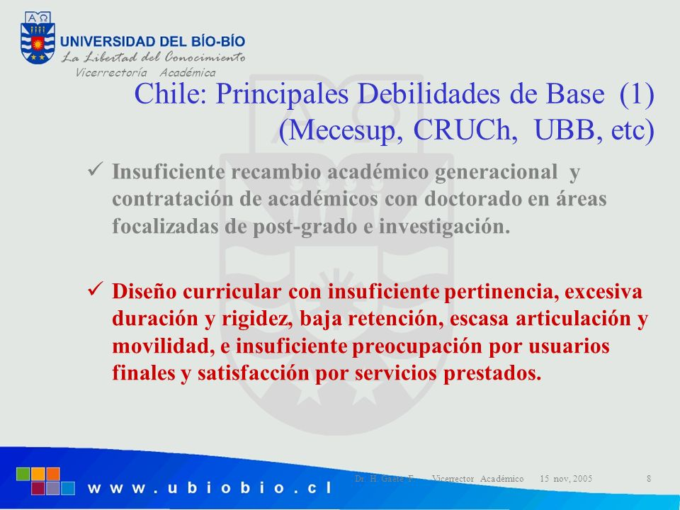 Chile: Principales Debilidades de Base (1) (Mecesup, CRUCh, UBB, etc)