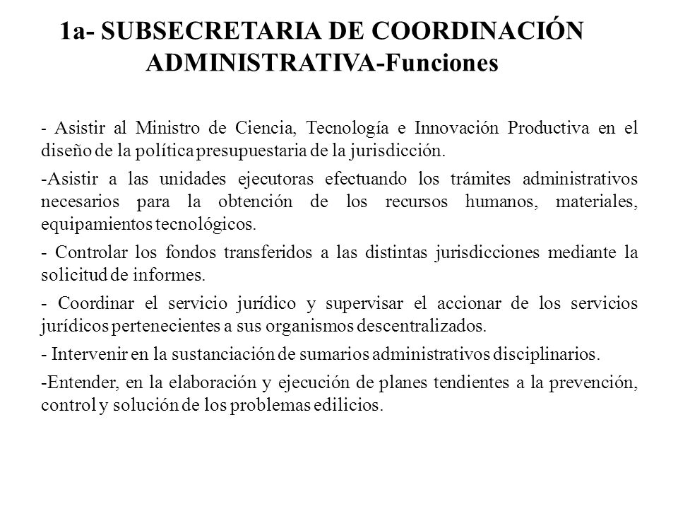 1a- SUBSECRETARIA DE COORDINACIÓN ADMINISTRATIVA-Funciones