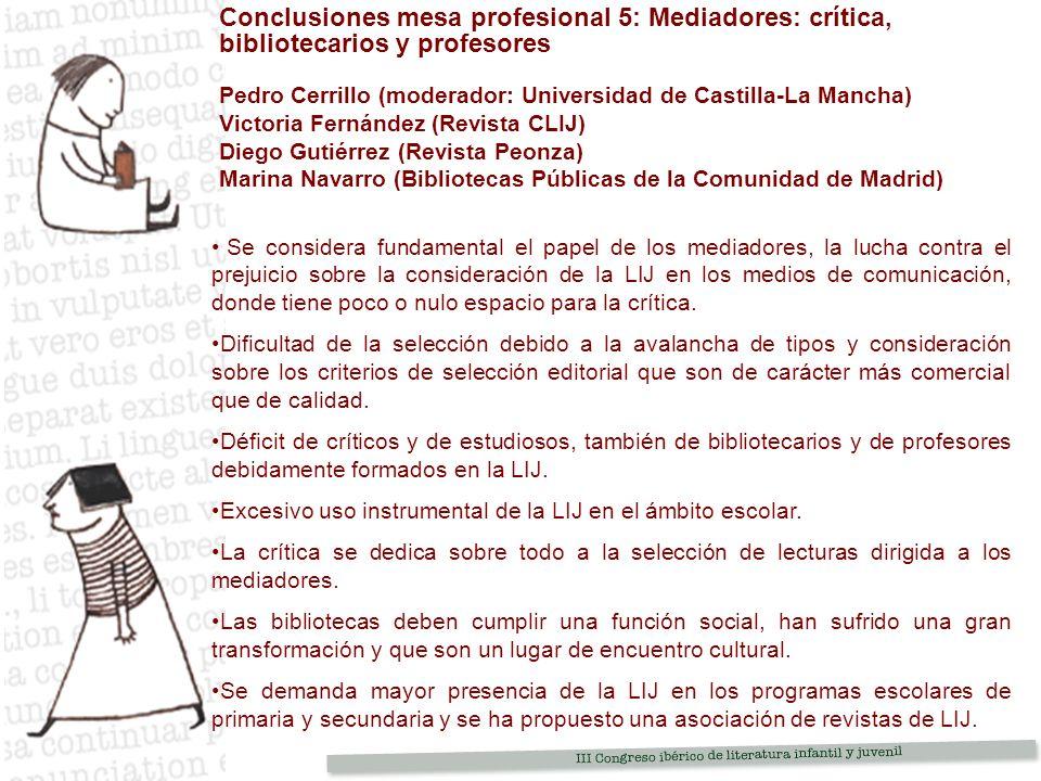 Conclusiones mesa profesional 5: Mediadores: crítica, bibliotecarios y profesores