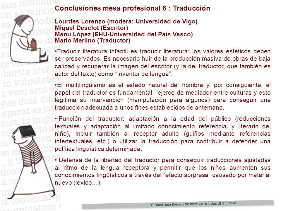 Conclusiones mesa profesional 6 : Traducción