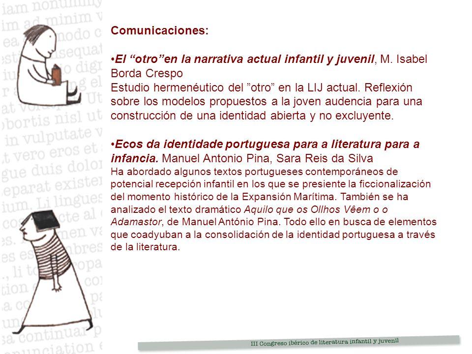 Comunicaciones: El otro en la narrativa actual infantil y juvenil, M. Isabel Borda Crespo.