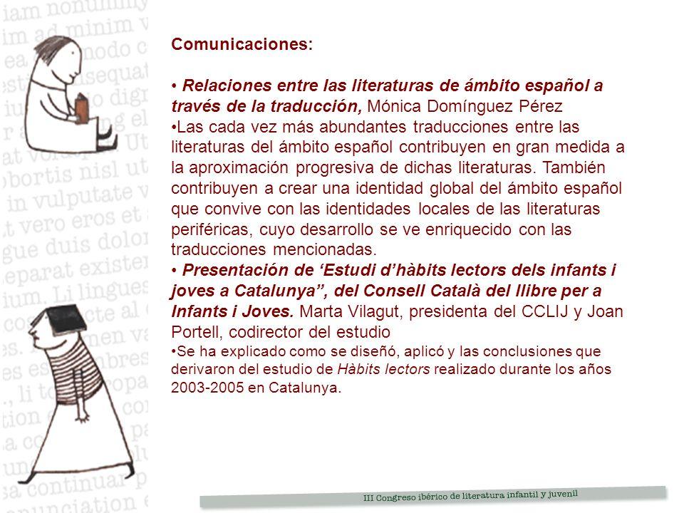Comunicaciones: Relaciones entre las literaturas de ámbito español a través de la traducción, Mónica Domínguez Pérez.