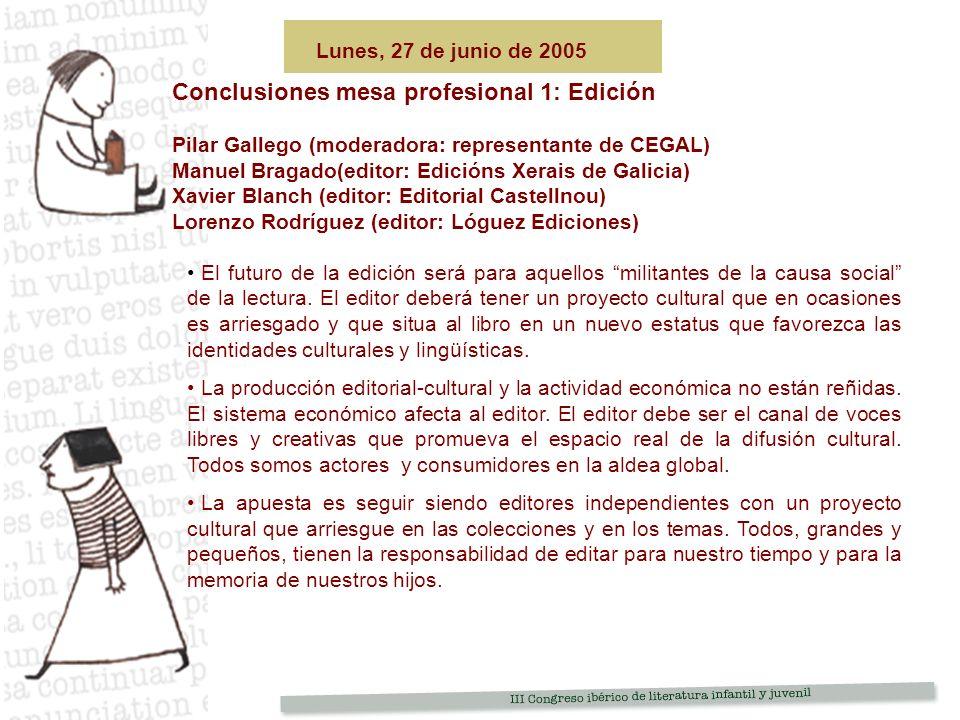 Conclusiones mesa profesional 1: Edición