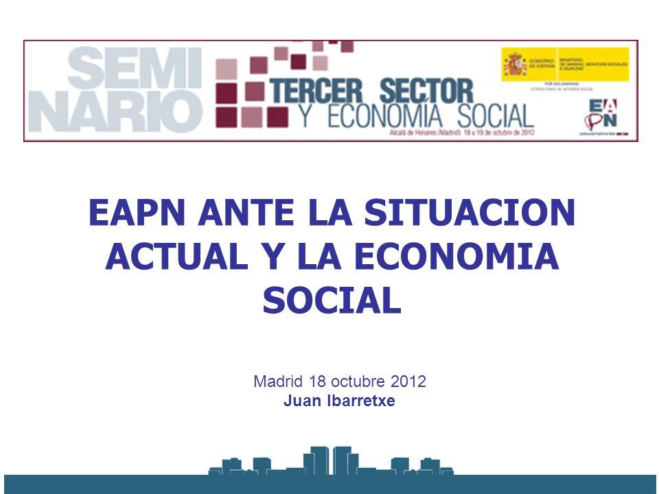 EAPN ANTE LA SITUACION ACTUAL Y LA ECONOMIA SOCIAL