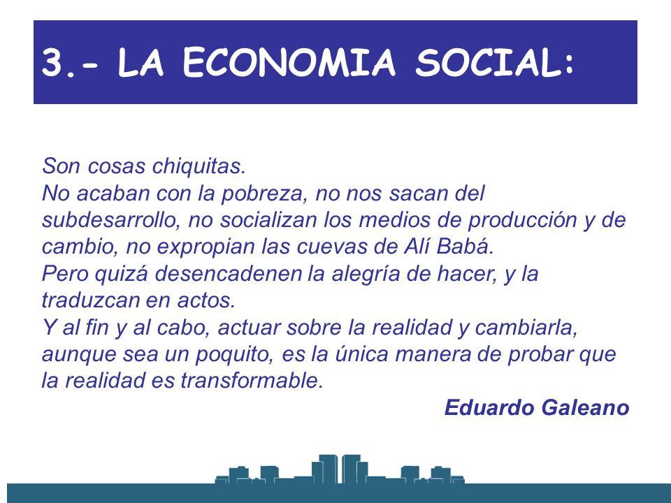 3.- LA ECONOMIA SOCIAL: Son cosas chiquitas.