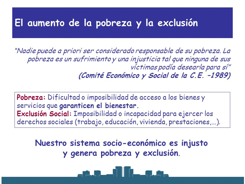 El aumento de la pobreza y la exclusión
