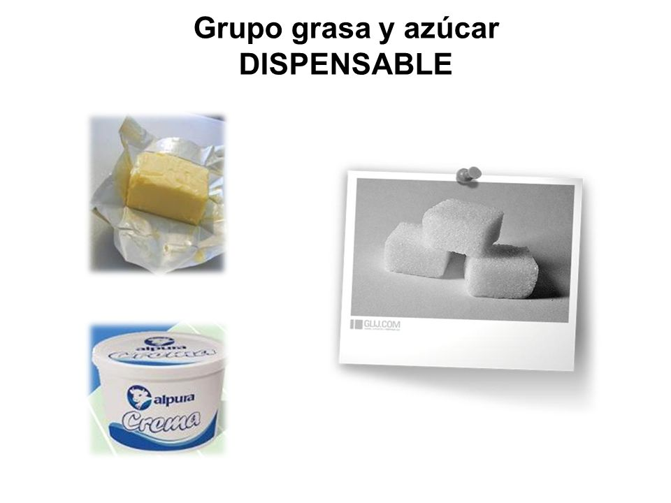 Grupo grasa y azúcar DISPENSABLE