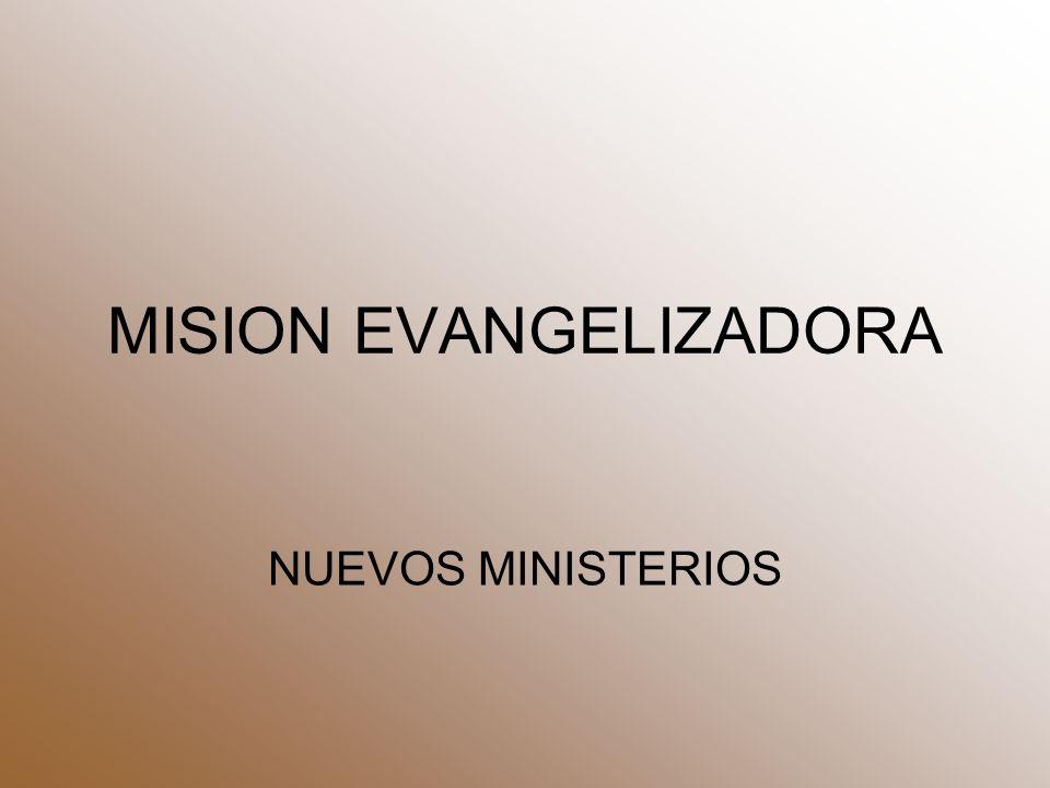 MISION EVANGELIZADORA