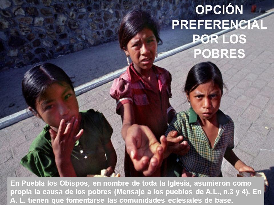 OPCIÓN PREFERENCIAL POR LOS POBRES
