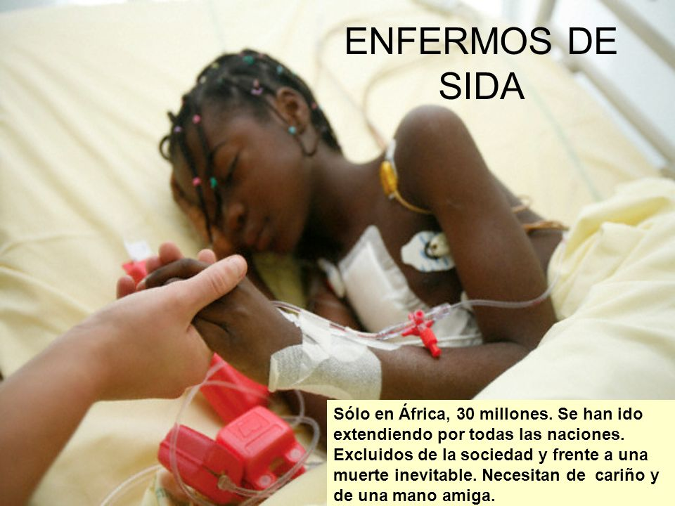ENFERMOS DE SIDA