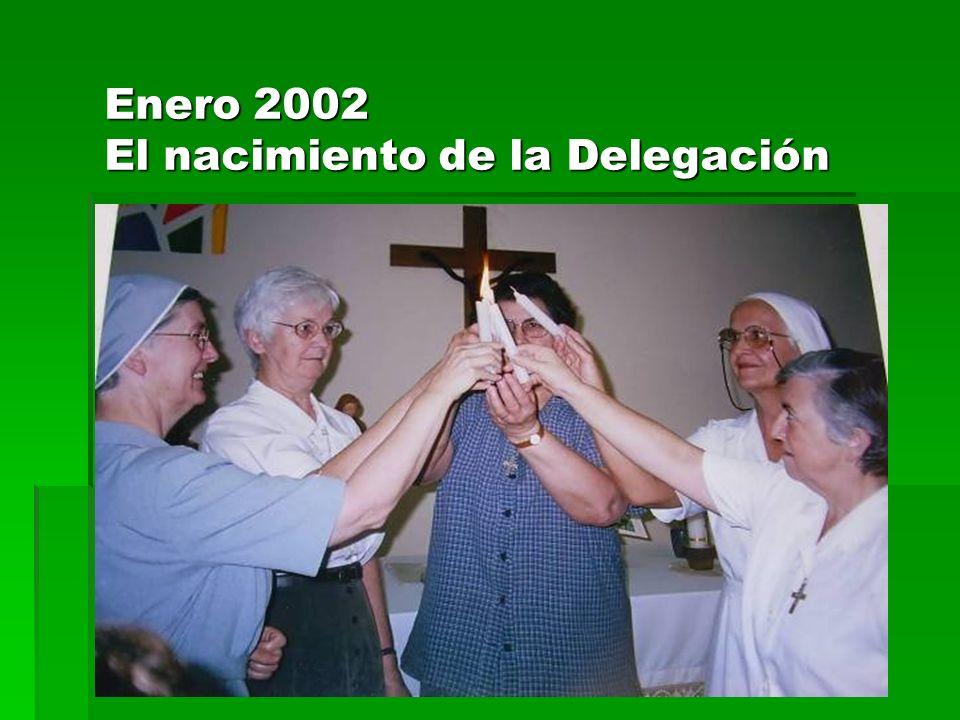Enero 2002 El nacimiento de la Delegación